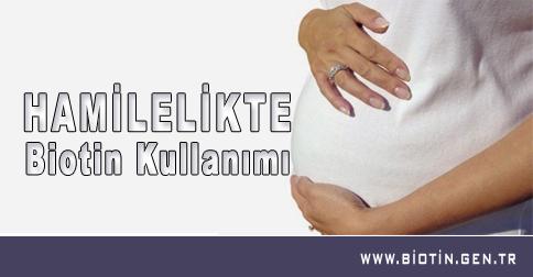 hamilelikte-biotin-kullanim
